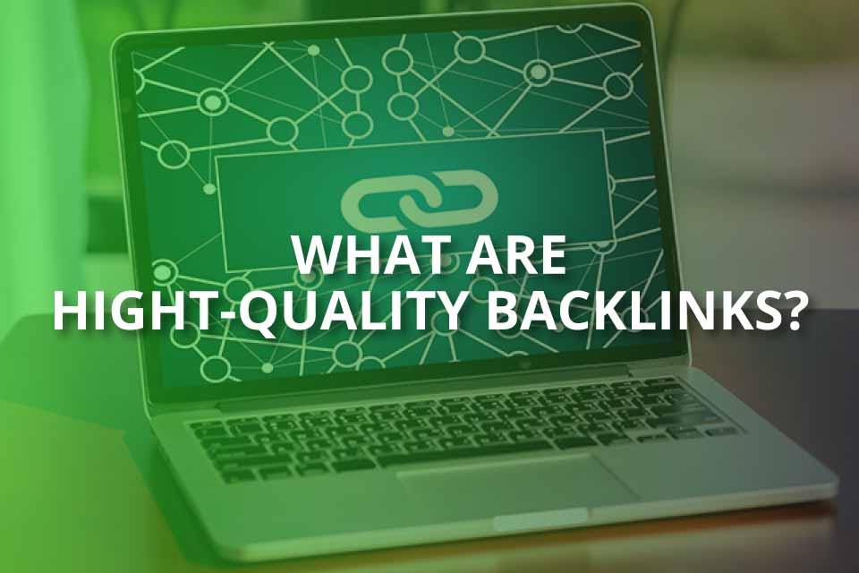 What Are High-Quality Backlinks? - SEO Mode On